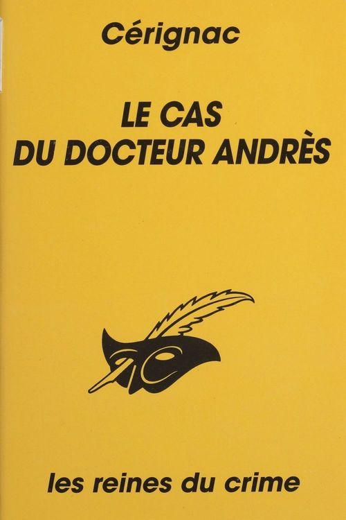 Le Cas du Docteur Andrès