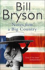 Vente EBooks : Notes From A Big Country  - Bill Bryson