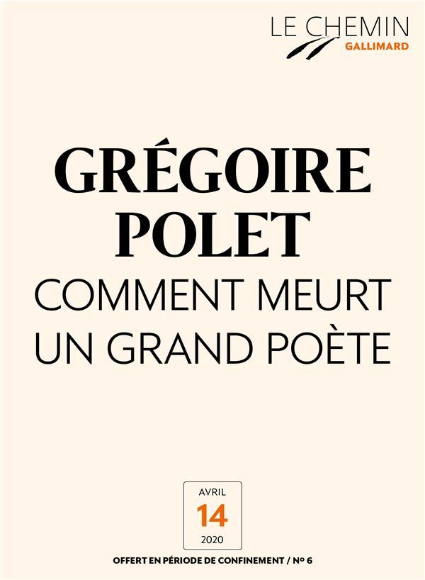 Le Chemin (N°06) - Comment meurt un grand poète