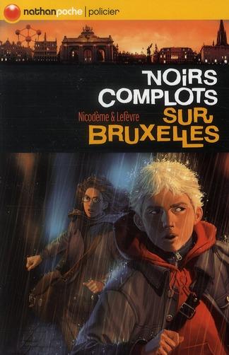 Noirs complots sur Bruxelles