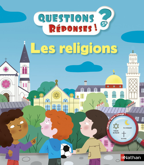 QUESTIONS REPONSES 5+ ; les religions