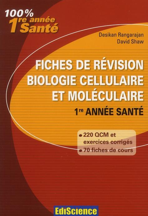Fiches De Revision En Biologie Cellulaire Et Moleculaire ; 1ere Annee Sante ; Rappel De Cours, Qcm Et Qroc Corriges