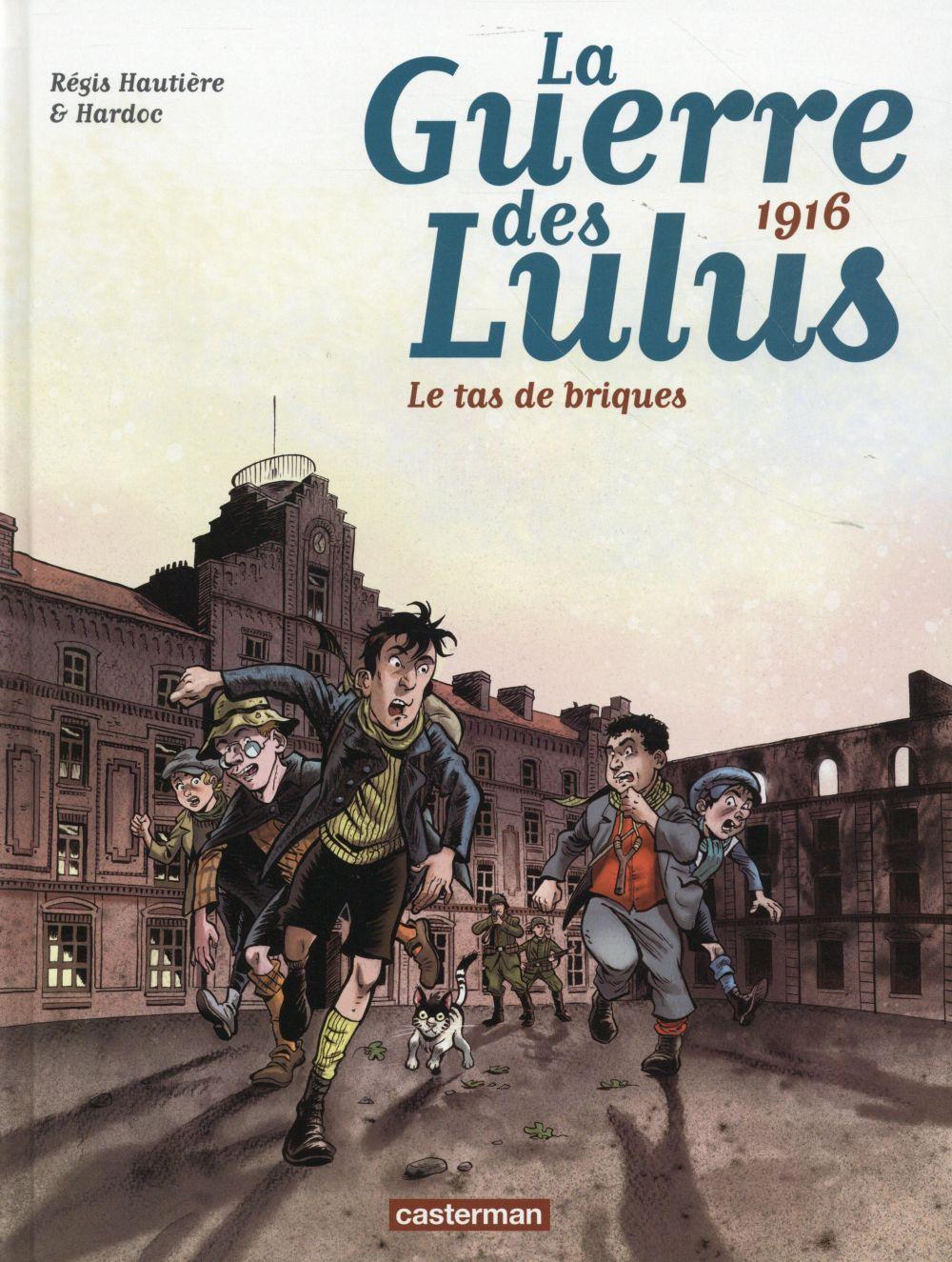 La guerre des Lulus T.3 ; 1916, le tas de briques