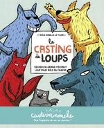 Vente Livre Numérique : Casterminouche - Le casting de loups  - Anne-Isabelle Le Touzé
