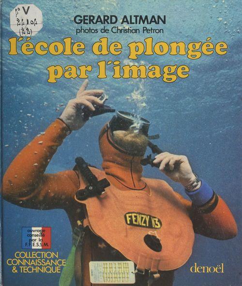 L'école de plongée par l'image