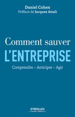 Vente Livre Numérique : Comment sauver l'entreprise  - Daniel Cohen - Jacques Attali