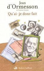 Vente EBooks : Qu'ai-je donc fait  - Jean d'Ormesson