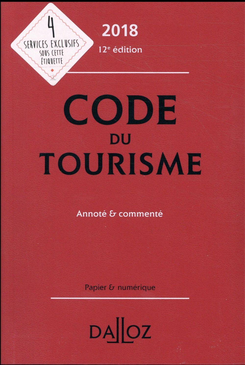 Code du tourisme ; annoté et commenté (édition 2018)