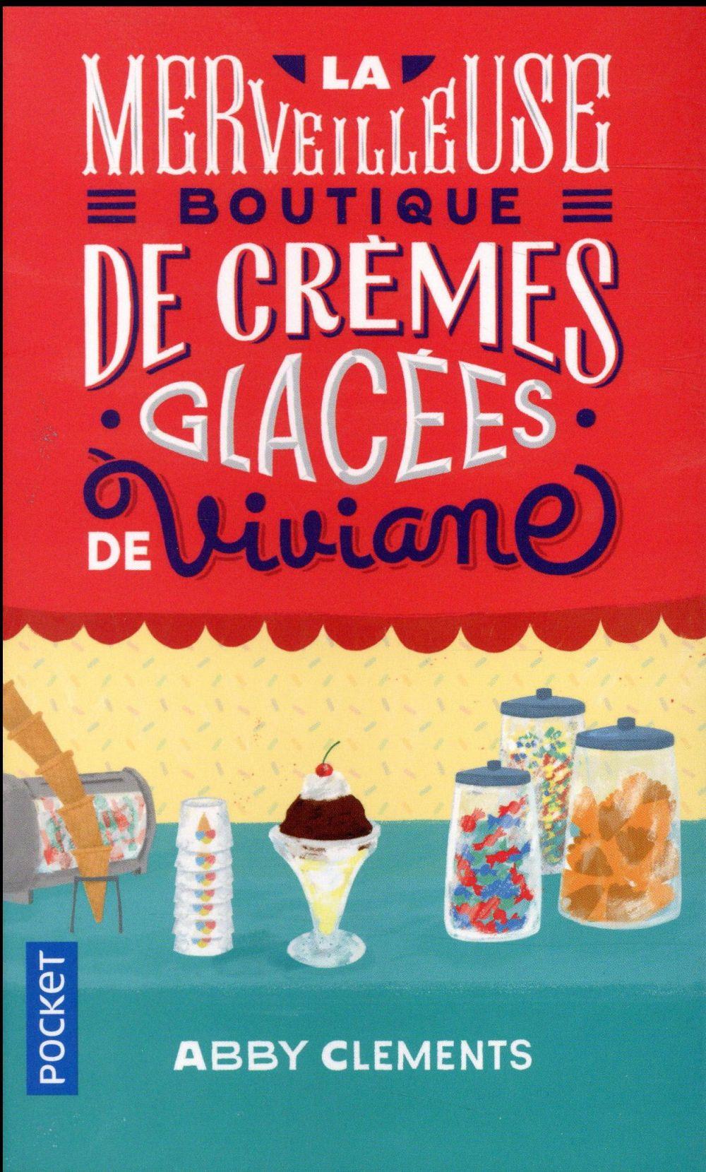 La Merveilleuse Boutique De Cremes Glacees De Viviane