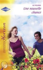 Vente EBooks : Une nouvelle chance (Harlequin Horizon)  - Liz Fielding