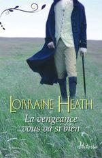 Vente Livre Numérique : La vengeance vous va si bien  - Lorraine Heath