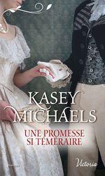 Vente EBooks : La petite saison t.3 ; une promesse si téméraire  - Kasey Michaels