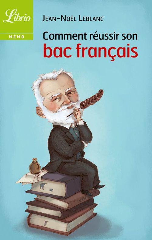 Comment réussir son bac français