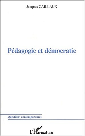 Pedagogie et democratie