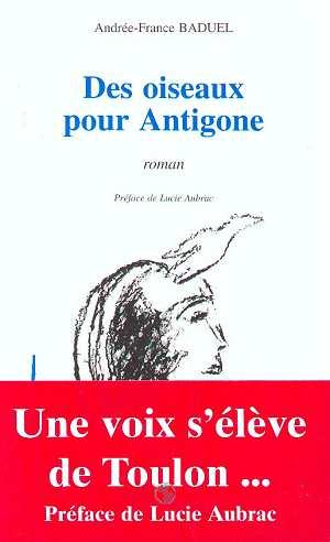 Des oiseaux pour Antigone