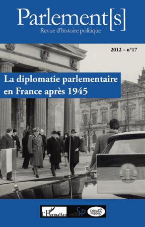 La diplomatie parlementaire en France après 1945