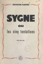 Sygne  - Catherine Audenge