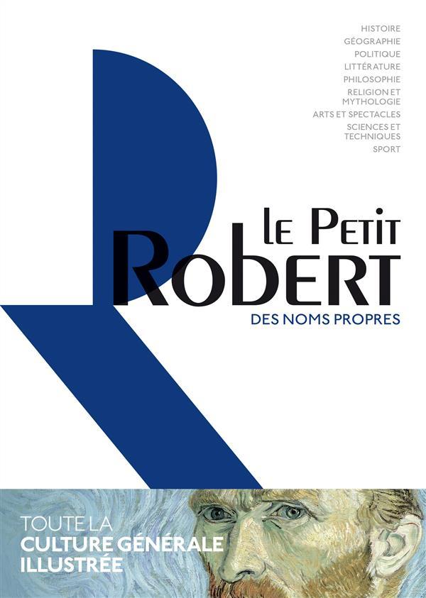 Dictionnaire le Petit Robert des noms propres (édition 2017)