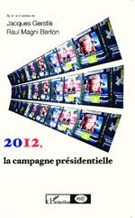 2012, la campagne présidentielle