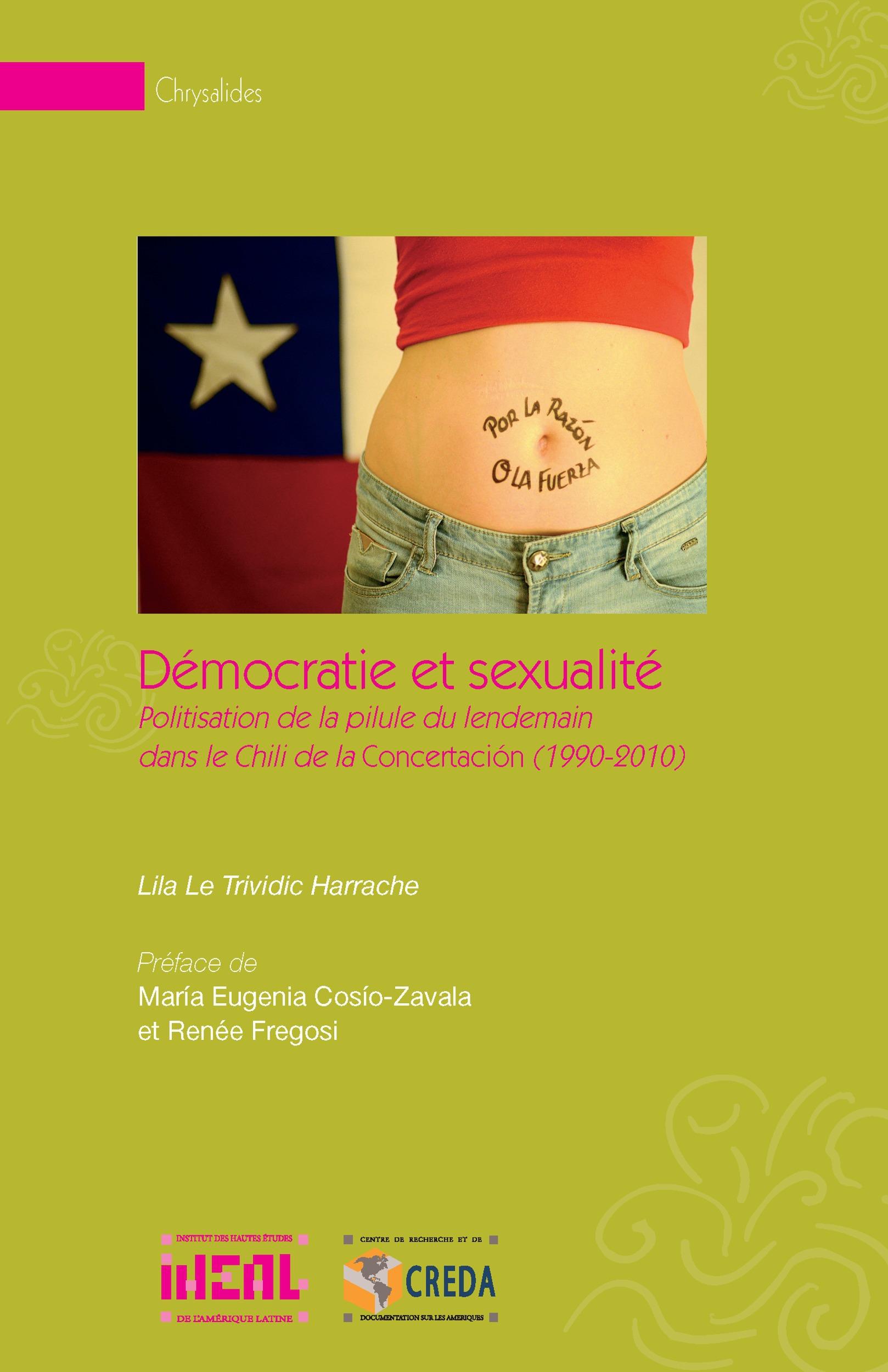 démocratie et sexualité ; politisation de la pilule du lendemain dans le Chili de la concertation (1990-2010)