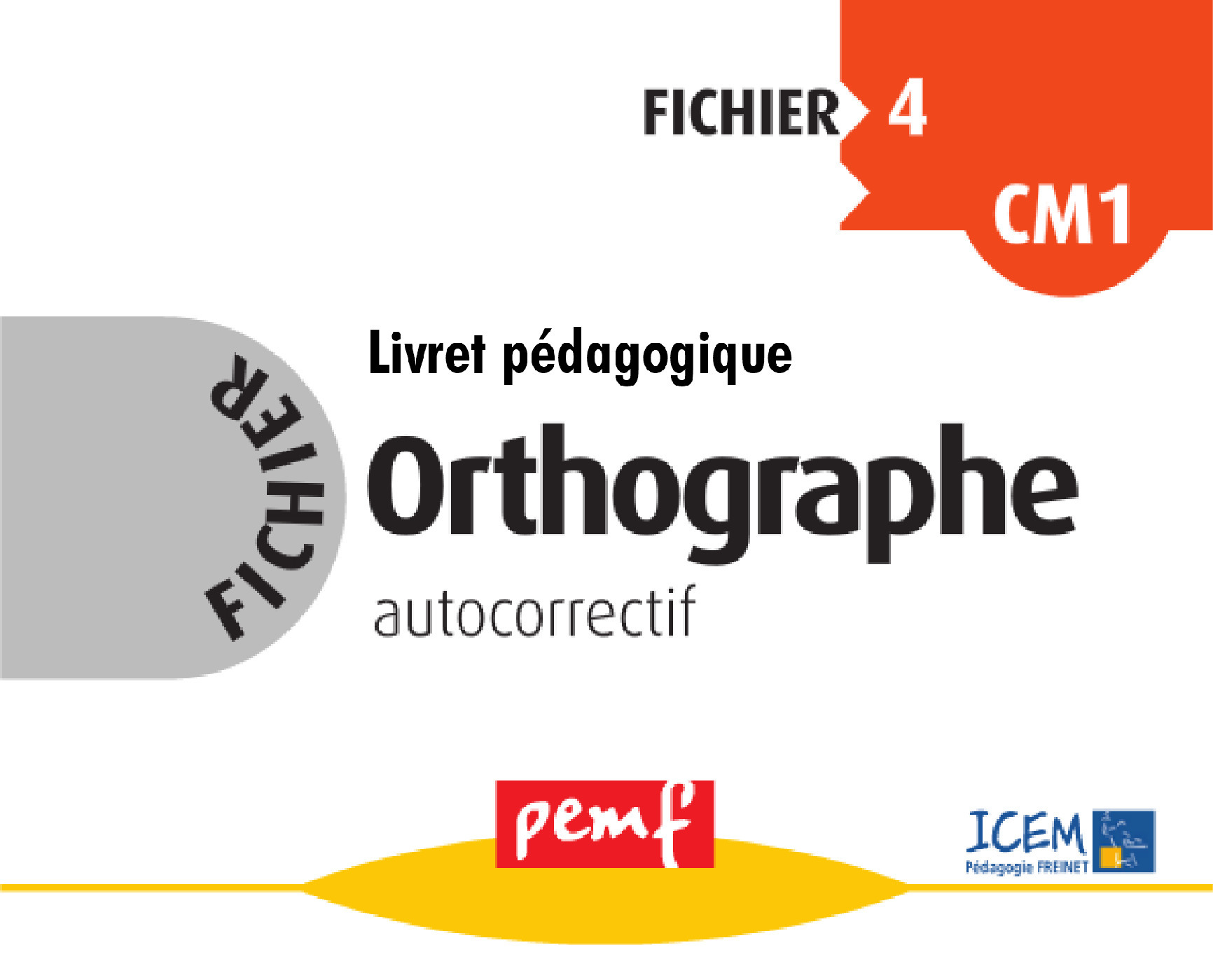 Orthographe ; cycle 3 ; fichier 4