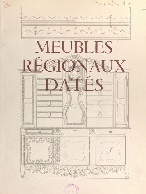 Meubles régionaux datés