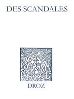 Vente EBooks : Recueil des opuscules 1566. Des scandales (1550)  - Jean Calvin - Laurence Vial-Bergon