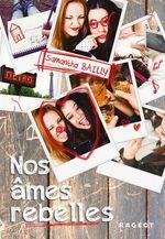 Vente EBooks : Nos âmes rebelles  - Samantha Bailly