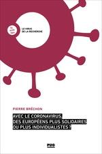 Vente Livre Numérique : Avec le coronavirus, des Européens plus solidaires ou plus individualistes ?  - Pierre BRECHON