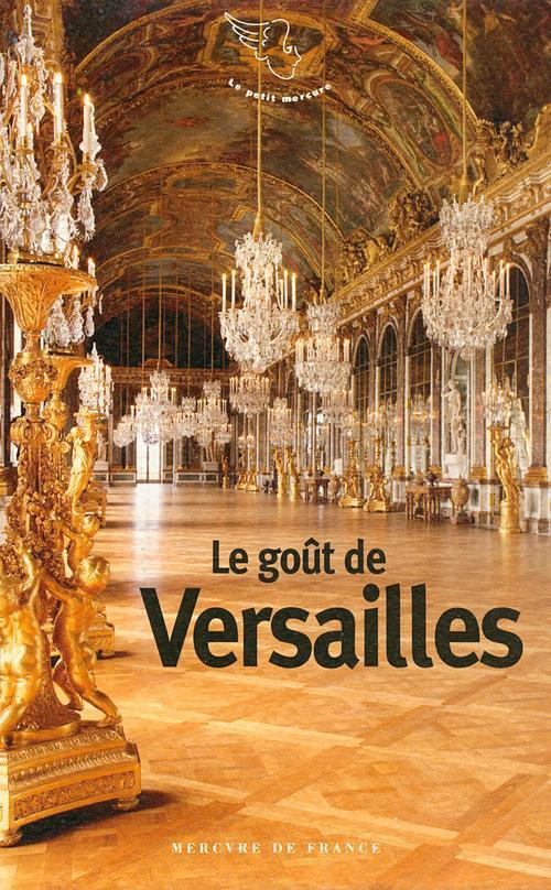 Le goût de Versailles