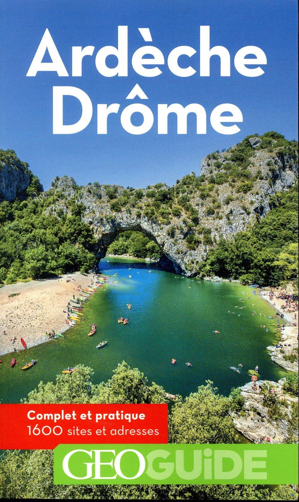 GEOguide ; Ardèche-Drôme (édition 2018)