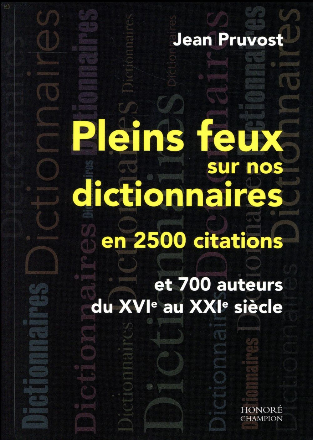 Pleins feux sur nos dictionnaires