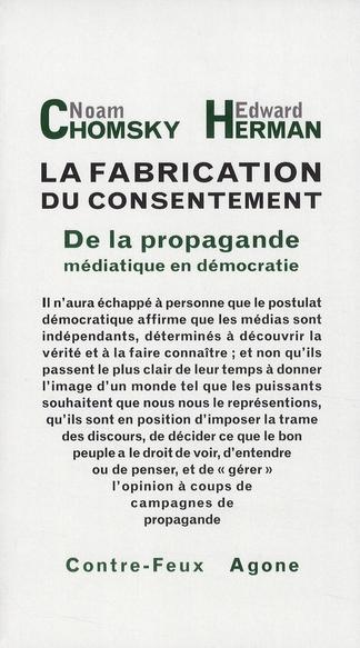 La fabrication du consentement ; de la propagande médiatique en démocratie
