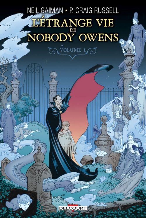 L'étrange vie de Nobody Owens t.1