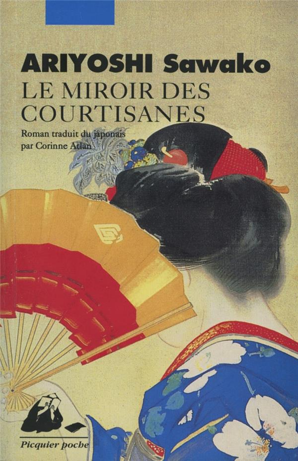 ARIYOSHI SAWAKO - LE MIROIR DES COURTISANES