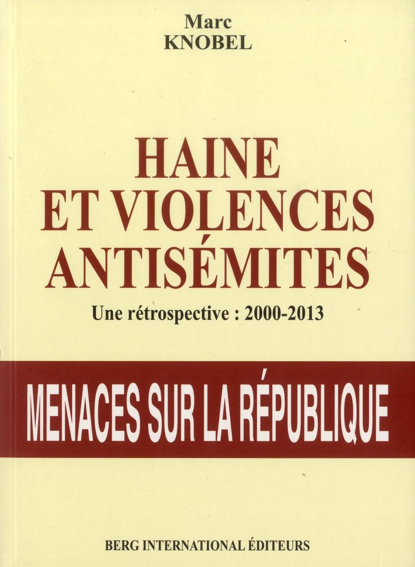 Haine et violences antisemites 2000-2013