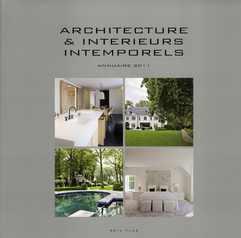 Architecture & Interieurs Intemporels ; Annuaire 2011