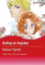 Vente EBooks : Harlequin Comics: Acting on Impulse  - Vicki Lewis Thompson - Natsue Ogoshi