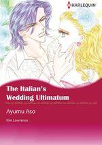 Vente Livre Numérique : Harlequin Comics: The Italian's Wedding Ultimatum  - Kim Lawrence - Ayumu Asou