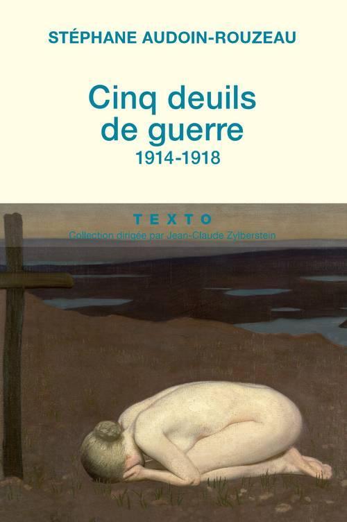 cinq deuils de guerre ; 1914-1918