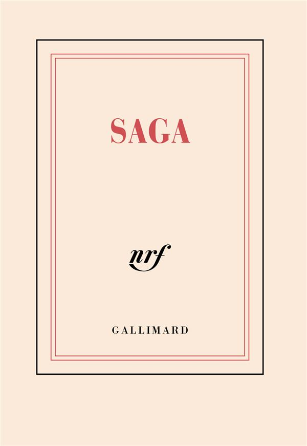 SAGA COLLECTIFS GALLIMARD