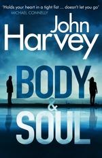Vente Livre Numérique : Body and Soul  - John Harvey