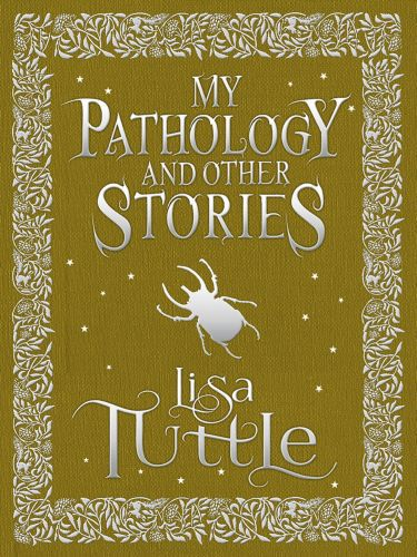 My Pathology and Other Stories