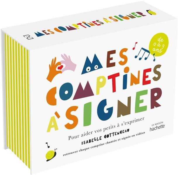 mes comptines à signer : pour aider vos petits à s'exprimer