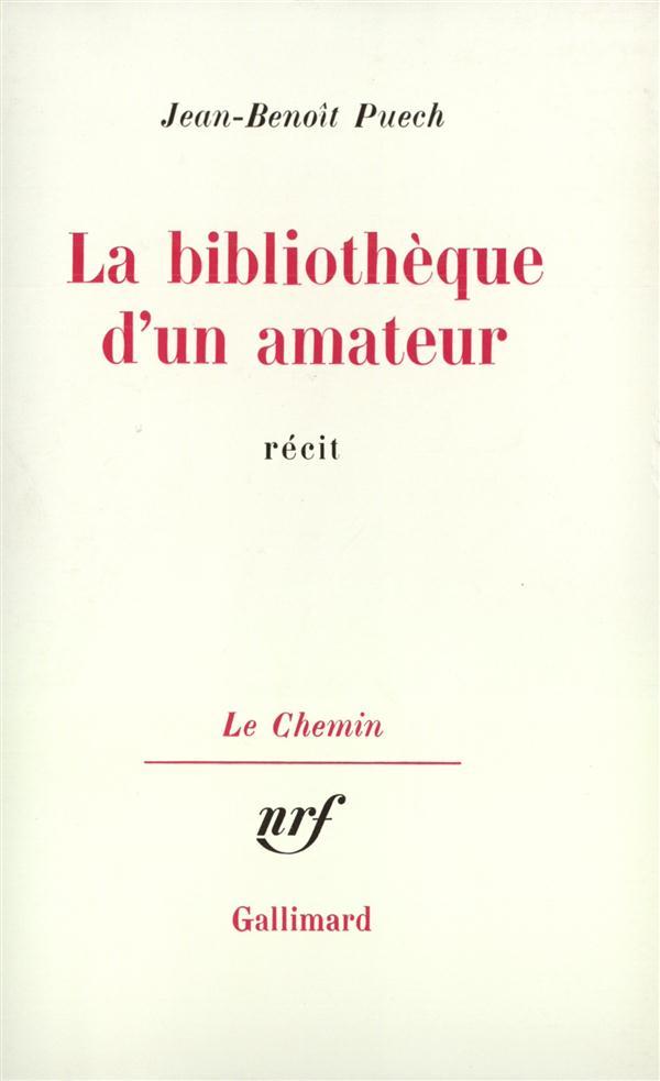La bibliotheque d'un amateur