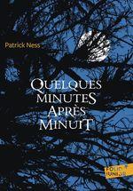 Vente EBooks : Quelques minutes après minuit  - Patrick NESS