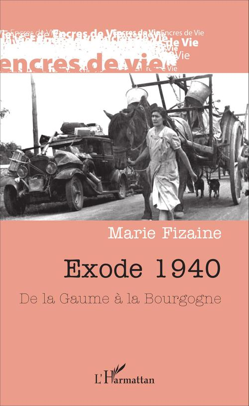 Exode 1940 - de la gaume a la bourgogne