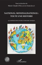 Vente Livre Numérique : Nation(s), mondialisation(s): toute une histoire  - Marie-Claude L'Huillier - Anne Jollet