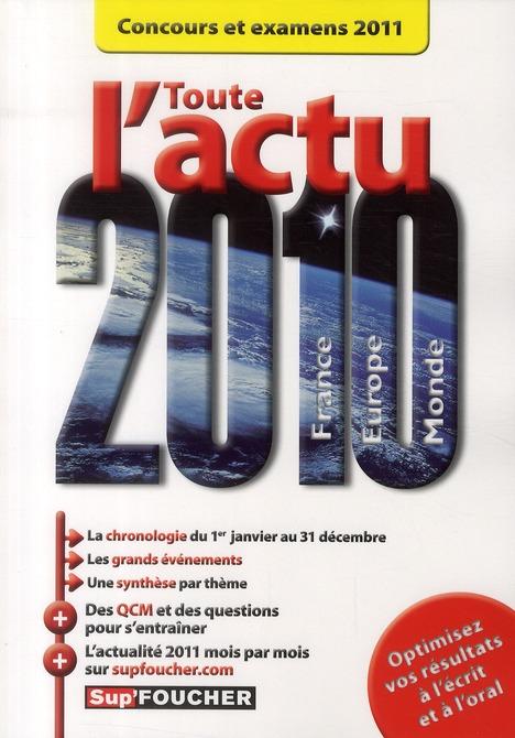 toute l'actu 2010 ; concours et examens 2011