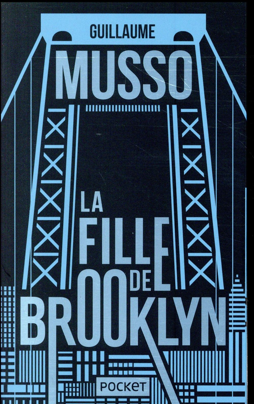 La Fille De Brooklyn Guillaume Musso Pocket Poche Lamartine Paris
